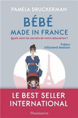 Bringing Up Bébé, by Pamela Druckerman